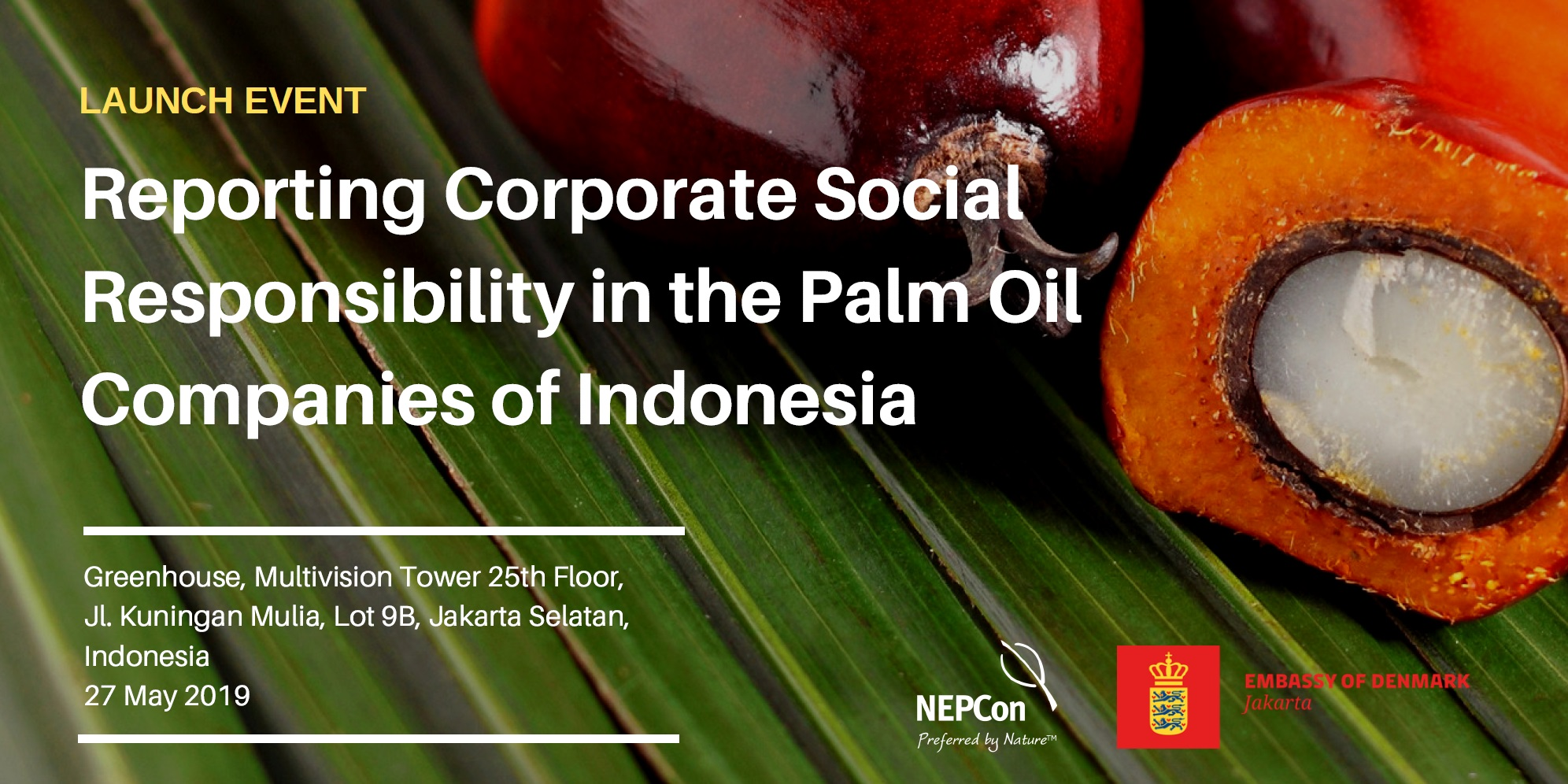 Launch Event Reporting CRS Palm Oil