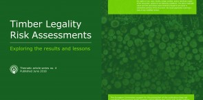 Timber Legality Risk Assessments: Exploring the results and lessons