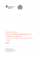 Rainforest Alliance Policy on Auditing Methodologies for Freedom of Association In the Rainforest Alliance Sustainable Agriculture Standard