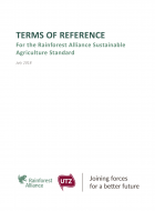 TERMS OF REFERENCE For the Rainforest Alliance Sustainable Agriculture Standard
